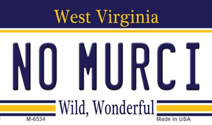 No Murci West Virginia State License Plate Wholesale Magnet M-6534