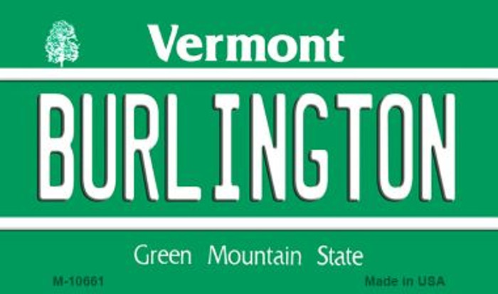Burlington Vermont State License Plate Novelty Wholesale Magnet M-10661