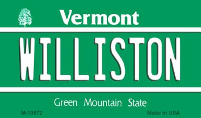 Williston Vermont State License Plate Novelty Wholesale Magnet M-10672
