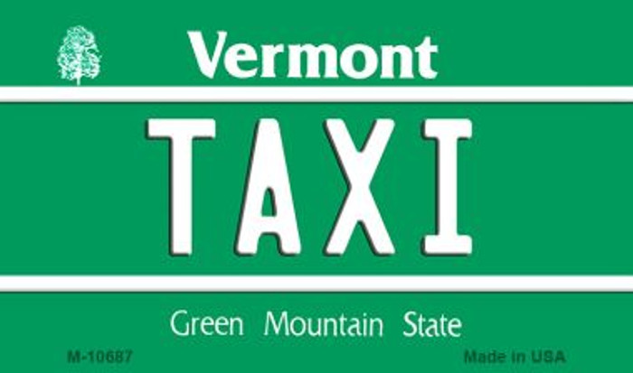 Taxi Vermont State License Plate Novelty Wholesale Magnet M-10687