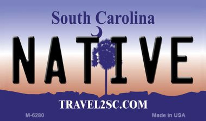 Native South Carolina State License Plate Wholesale Magnet M-6280