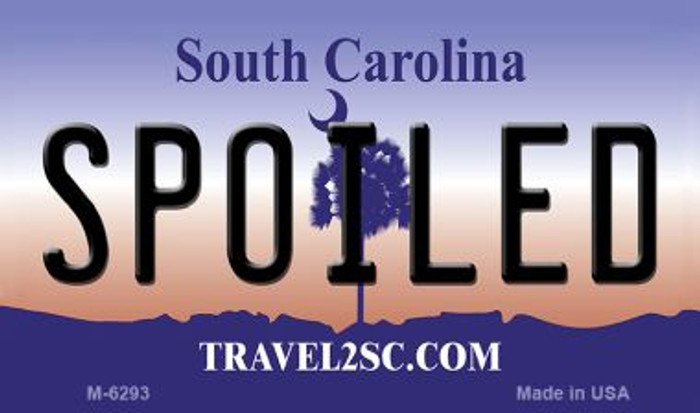 Spoiled South Carolina State License Plate Wholesale Magnet M-6293