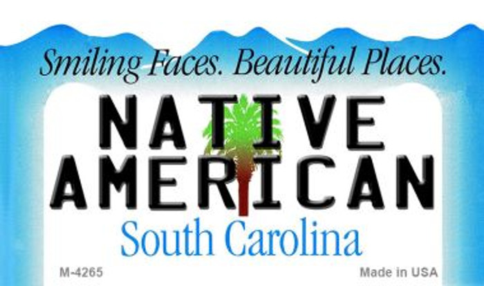 Native American South Carolina State License Plate Wholesale Magnet M-4265