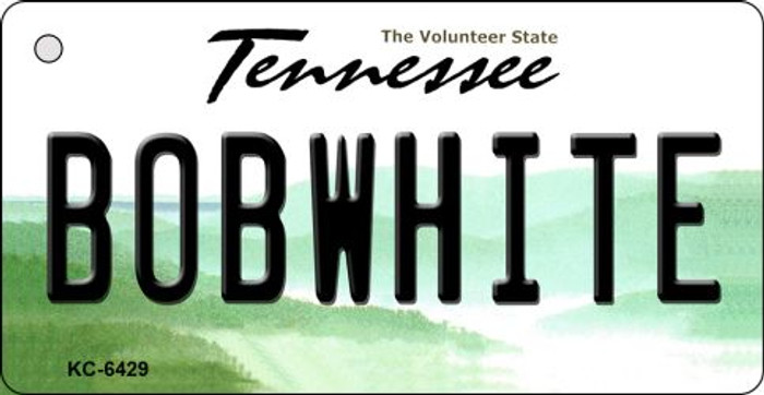 Bobwhite Tennessee License Plate Wholesale Key Chain KC-6429