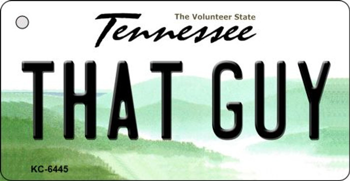 That Guy Tennessee License Plate Wholesale Key Chain KC-6445