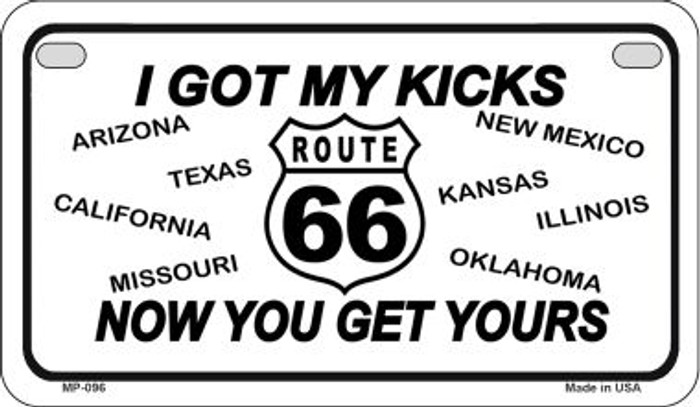 RT 66 I Got My Kicks Novelty Wholesale Motorcycle License Plate MP-096