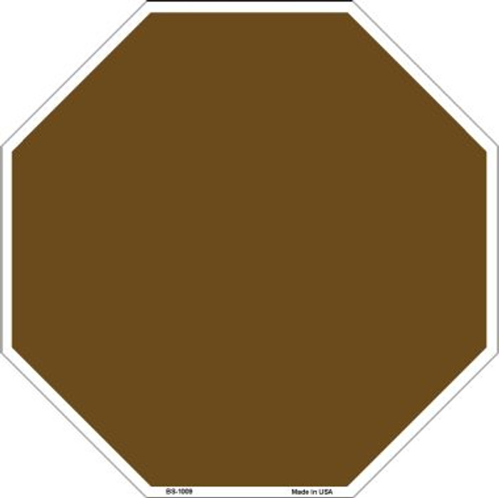 Brown Dye Sublimation Wholesale Octagon Metal Novelty Stop Sign BS-1009