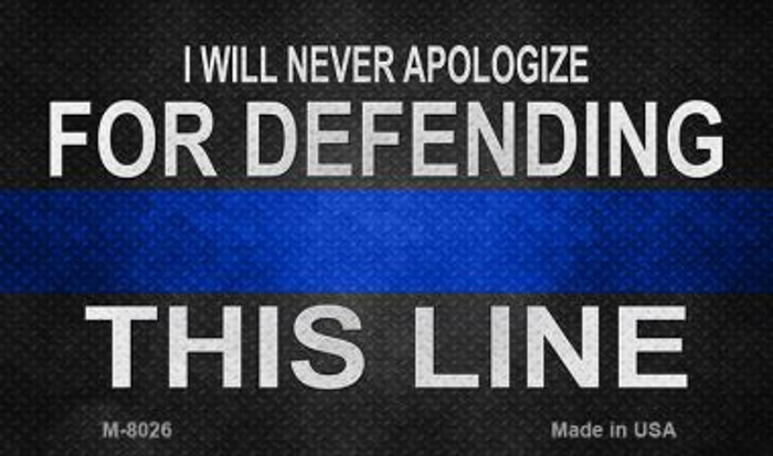 Defending This Line Novelty Wholesale Magnet M-8026