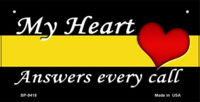 My Heart Dispatchers Novelty Wholesale Bicycle License Plate BP-9418