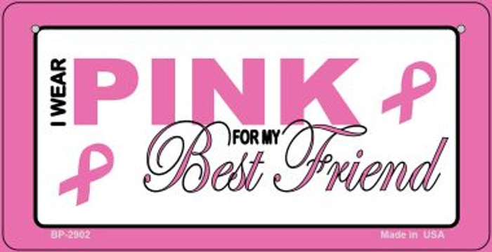 I Wear Pink For My Best Friend Novelty Wholesale Bicycle Plate BP-2902