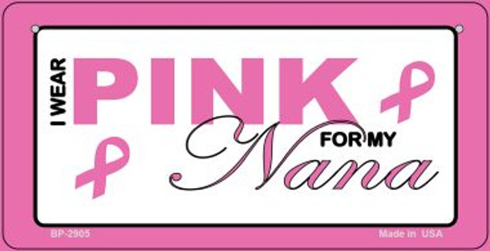 I Wear Pink For My Nana Novelty Wholesale Bicycle Plate BP-2905