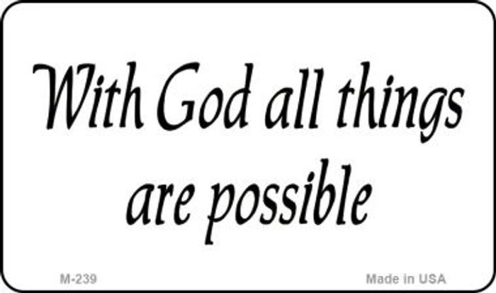 With God All Things Novelty Wholesale Magnet M-239