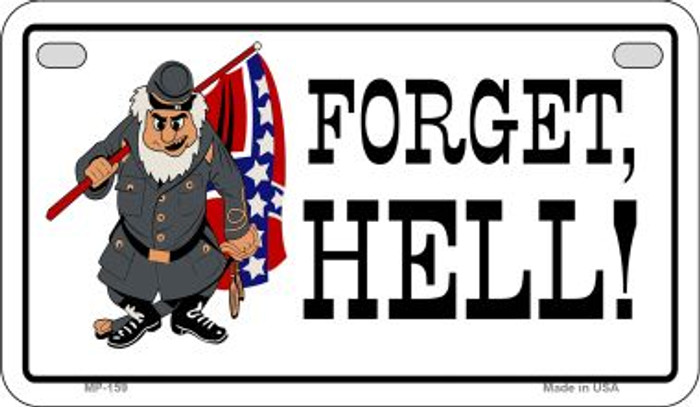 Forget Hell Novelty Wholesale Motorcycle License Plate MP-159