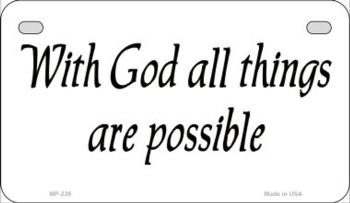 With God All Things Novelty Wholesale Motorcycle License Plate MP-239
