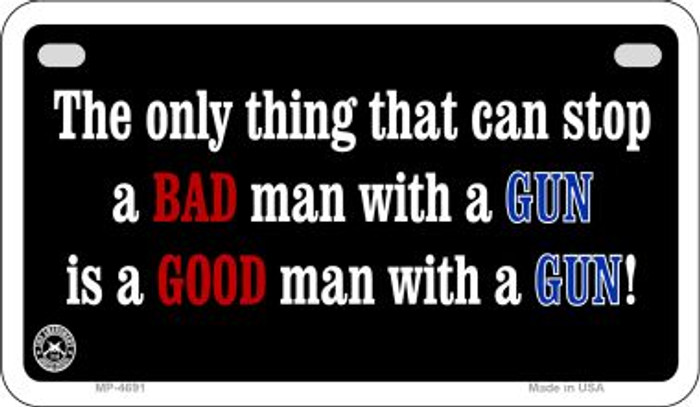 A Bad Man With A Gun Wholesale Motorcycle License Plate MP-4691