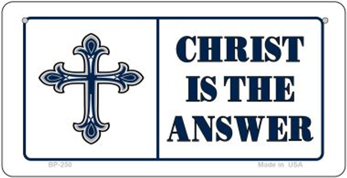 Christ Is The Answer Novelty Wholesale Bicycle License Plate BP-250