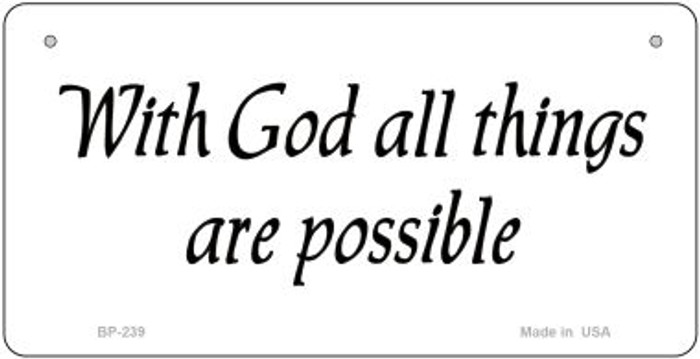 With God All Things Novelty Wholesale Bicycle License Plate BP-239