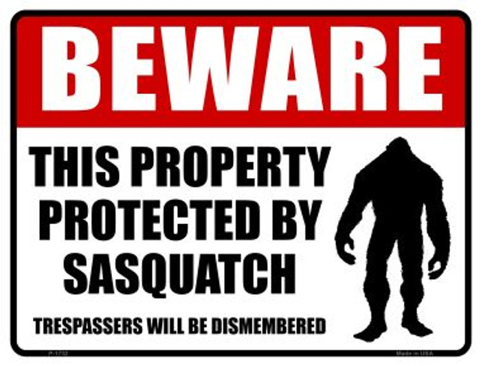 Beware This Property Protected By Sasquatch Wholesale Novelty Parking Sign P-1732