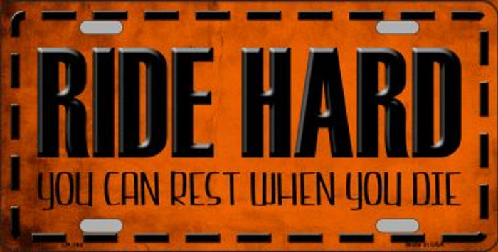 Ride Hard Wholesale Metal Novelty License Plate