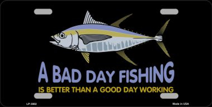 A Bad Day Fishing Wholesale Metal Novelty License Plate LP-3882