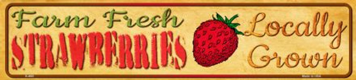 Farm Fresh Strawberries Wholesale Mini Street Sign K-665