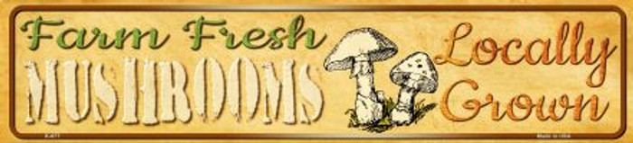 Farm Fresh Mushrooms Wholesale Mini Street Sign K-677