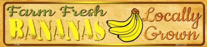 Farm Fresh Bananas Wholesale Mini Street Sign K-696