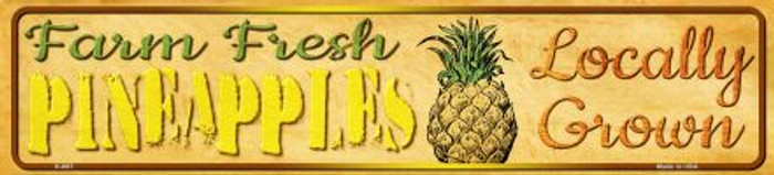 Farm Fresh Pineapples Wholesale Mini Street Sign K-697