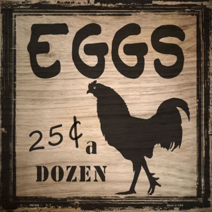 Eggs 25 Cents A Dozen Wholesale Novelty Square Sign SQ-315