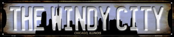 Chicago Illinois The Windy City Wholesale Novelty Metal Street Sign ST-1245