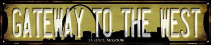 St Louis Missouri Gateway to the West Wholesale Novelty Metal Street Sign ST-1253