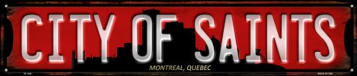 Montreal Quebec The City of Saints Wholesale Novelty Metal Street Sign ST-1261