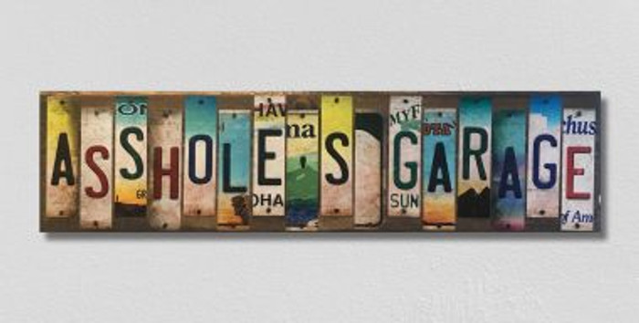 Asshole's Garage License Plate Strip Wholesale Novelty Wood Sign WS-026