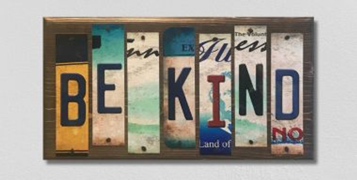 Be Kind License Plate Strip Wholesale Novelty Wood Sign WS-048