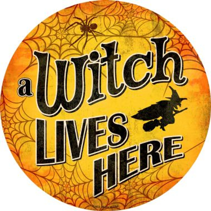 A Witch Lives Here Wholesale Novelty Metal Circular Sign C-853