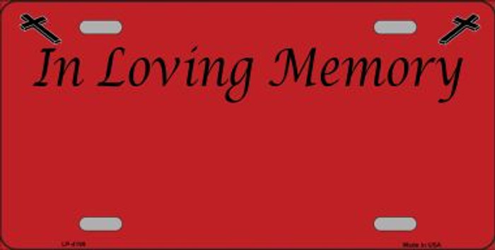 In Loving Memory Red Background Wholesale Metal Novelty License Plate LP-4199