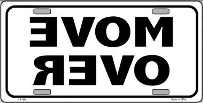 Move Over Wholesale Metal Novelty License Plate LP-424