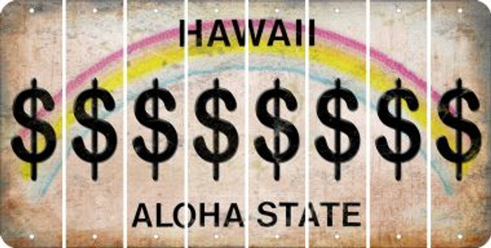 Hawaii DOLLAR SIGN Cut License Plate Strips (Set of 8) LPS-HI1-040