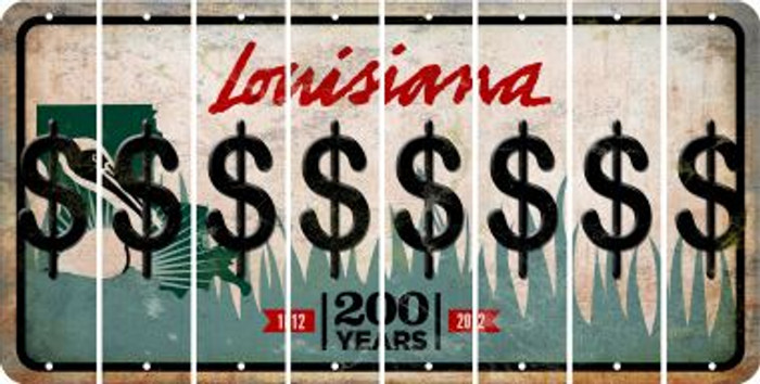 Louisiana DOLLAR SIGN Cut License Plate Strips (Set of 8) LPS-LA1-040