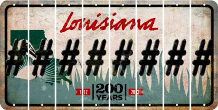 Louisiana HASHTAG Cut License Plate Strips (Set of 8) LPS-LA1-043
