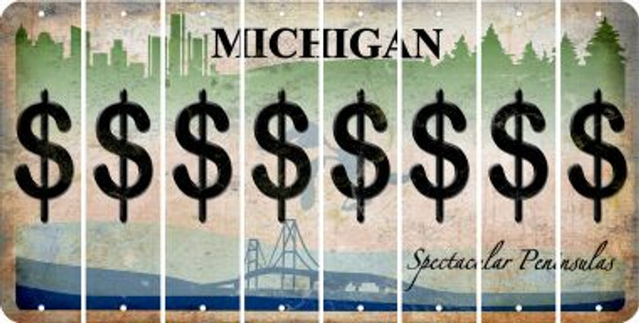 Michigan DOLLAR SIGN Cut License Plate Strips (Set of 8) LPS-MI1-040