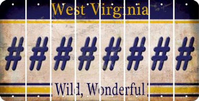 West Virginia HASHTAG Cut License Plate Strips (Set of 8) LPS-WV1-043