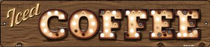 Iced Coffee Bulb Lettering Wholesale Small Street Signs K-833