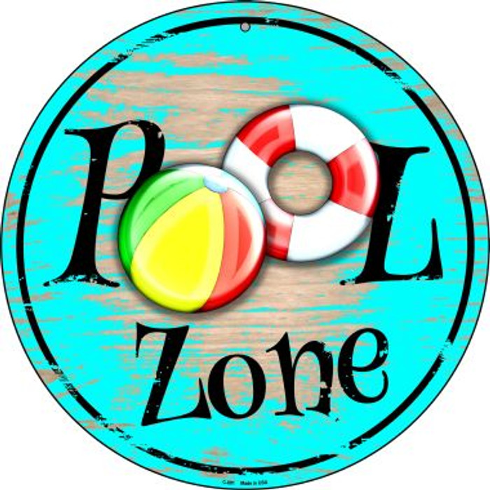 Pool Zone Wholesale Novelty Metal Circular Sign C-891
