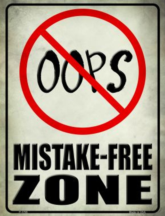 Oops Mistake Free Zone Wholesale Parking Sign P-1795