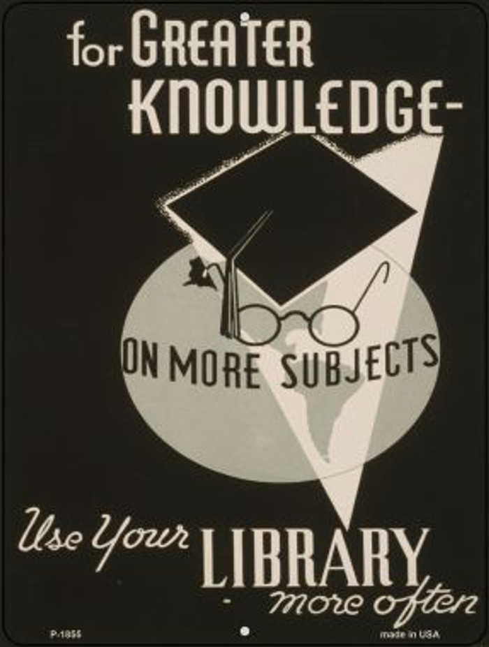 Use Your Library Vintage Poster Wholesale Parking Sign P-1855