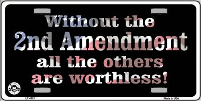 Without 2nd Amendment Wholesale Metal Novelty License Plate LP-4681