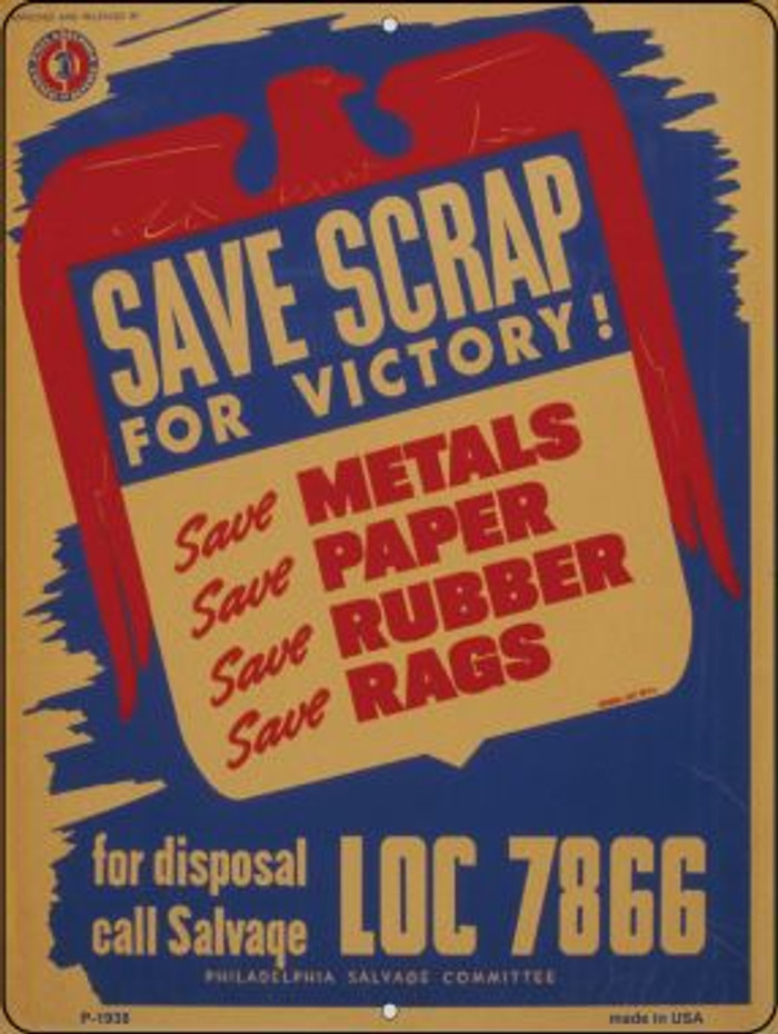 Save Scraps for Victory Vintage Poster Wholesale Parking Sign P-1938