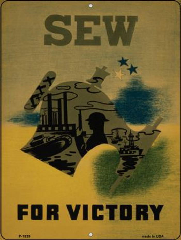 Sew for Victory Vintage Poster Wholesale Parking Sign P-1939