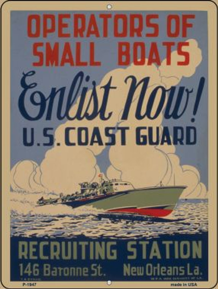Enlist Now Coast Guard Vintage Poster Wholesale Parking Sign P-1947